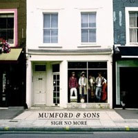 Sigh No More, by Mumford & Sons