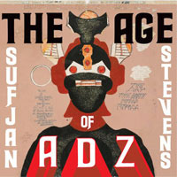 The Age of Adz, by Sufjan Stevens